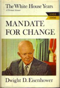 MANDATE FOR CHANGE Dwight D. Eisenhower HB w/ DJ