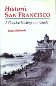 Historic SAN FRANCISCO History and Guide