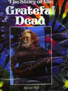 The Story of the GRATEFUL DEAD   1993 HB w/ DJ Pic 1