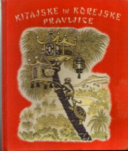 KITAJSKE IN KOREJSKE PRAVLJICE :: 1956 Yugoslav (??) HB