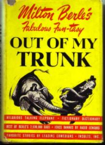 OUT OF MY TRUNK :: 1950 HB w/DJ by Milton Berle