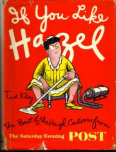 Best of Hazel Cartoons from The Saturday Evening POST :: 1952 HB w/ DJ Pic 1