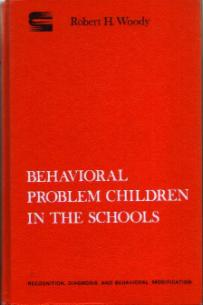 BEHAVIORAL PROBLEM CHILDREN IN THE SCHOOLS HB