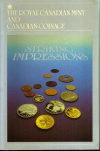 The Royal Canadian Mint and Canadian Coinage