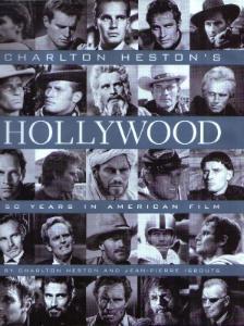 CHARLTON HESTON'S HOLLYWOOD : 50 Years in American Film Pic 1