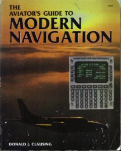 The Aviator's Guide to MODERN NAVIGATION