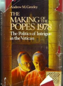 THE MAKING OF THE POPES 1978 :: Vatican Politics HB