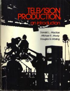 TELEVISION PRODUCTION: an introduction Pic 1