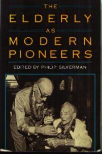 The ELDERLY as MODERN PIONEERS