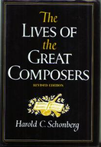 The LIVES OF the GREAT COMPOSERS :: 1981 HB w/ DJ