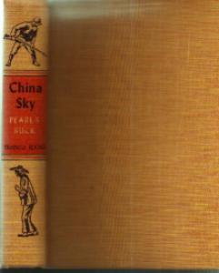 CHINA SKY :: Pearl S. Buck :: 1942 HB