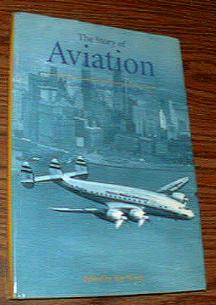 The Story of AVIATION : Concise History of Flight HB Pic 1
