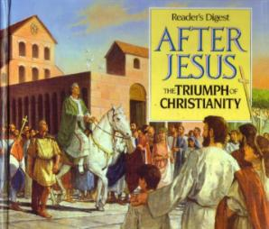 AFTER JESUS :: The TRIUMPH of CHRISTIANITY Pic 2