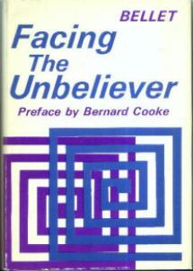 FACING the UNBELIEVER :: 1967 HB w/ DJ by Bellet
