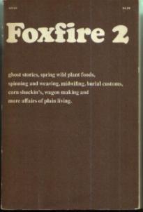 Foxfire 2 :: Book of Plain Living :: 1973
