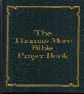 The Thomas More Bible Prayer Book :: 1976 HB