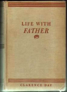 LIFE WITH FATHER :: 1935 HB by Clarence Day