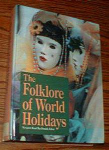 The Folklore of World Holidays HB