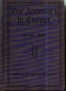 OUR ANCESTORS IN EUROPE :: American History :: 1916 HB
