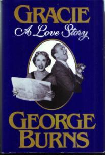 GRACIE :: A Love Story :: HB w/ DJ by George Burns Pic 1