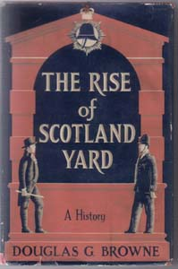 THE RISE of SCOTLAND YARD :: A History :: HB w/ DJ