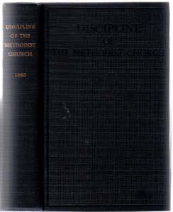 DISCIPLINE OF THE METHODIST CHURCH :: 1960 HB