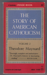 Lot of 2 Books: THE STORY OF AMERICAN CATHOLICISM :: 1960 Pic 2