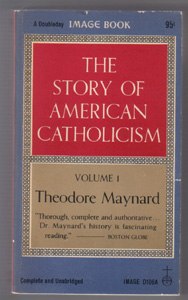 Lot of 2 Books: THE STORY OF AMERICAN CATHOLICISM :: 1960 Pic 1