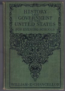 HISTORY and GOVERNMENT of the UNITED STATES for EVENING SCHOOLS :: 1905 HB