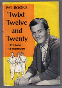 Twixt Twelve and Twenty :: 1958 Pat Boone HB w/ DJ    Pic 1