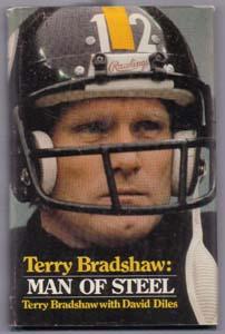Terry Bradshaw: MAN OF STEEL :: 1979 HB w/ DJ Pic 1