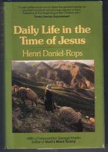 Daily Life in the Time of Jesus :: 1981 HB w/ DJ
