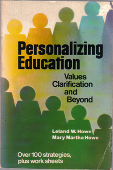 Personalizing Education : Values Clarification & Beyond