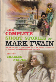 The COMPLETE SHORT STORIES of MARK TWAIN 1957 HB w/ DJ