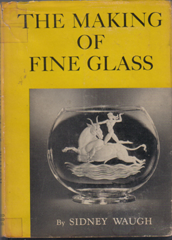 The Making of Fine Glass