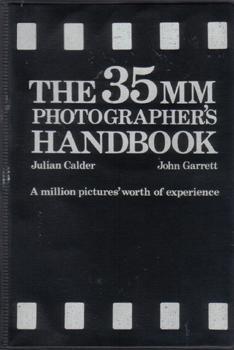 The 35 MM Photographer's Handbook