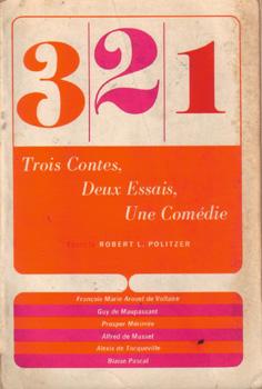 Trois Contes, Deux Essais, Une Comédie :: Robert L. Politzer