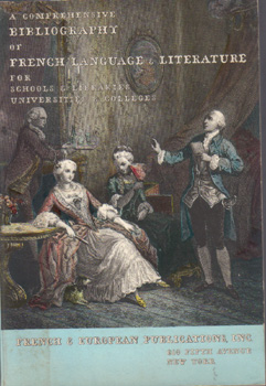 A Comprehensive Bibliography of French Language & Literature for Schools & Libraries