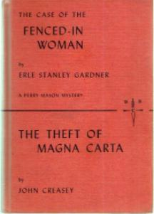The Case of the Fenced-In Woman / The Theft of the Magna Carta