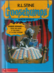R.L. Stine GOOSEBUMPS : Monster Edition # 1 :: 3 Novels