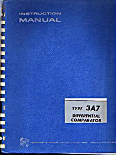 Tektronix Type 3A7 Differential Comparator Instruction Manual