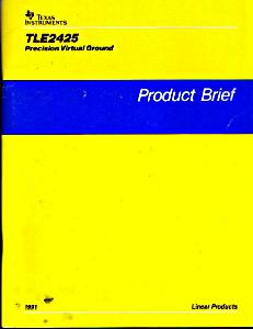 Texas Instruments TLE2425 Precision Virtual Ground Product Brief Book