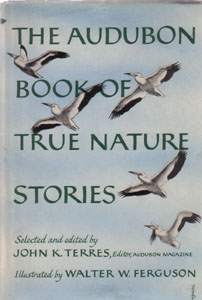 THE AUDUBON BOOK OF TRUE NATURE STORIES :: 1958 HB w/ DJ  Pic 1