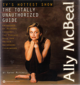 ALLY MCBEAL: THE TOTALLY UNAUTHORIZED GUIDE :: 1998 Pic 1